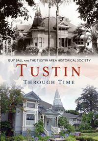 Tustin Through Time