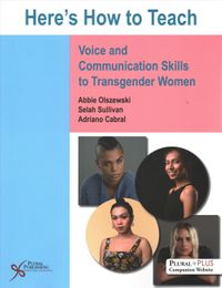 Here's How to Teach Voice and Communication Skills to Transgender Women