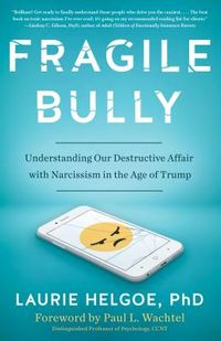 Fragile Bully