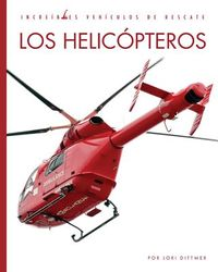 Los helic?pteros / Helicopters