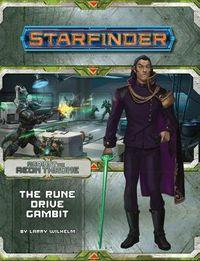 The Rune Drive Gambit