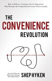The Convenience Revolution