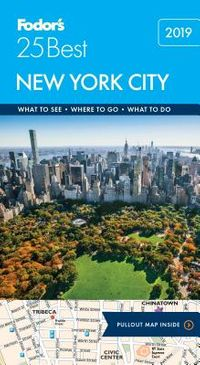 Fodor's 25 Best 2019 New York City