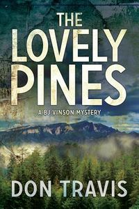 The Lovely Pines