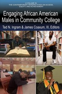 Engaging African American Males in Community Colleges