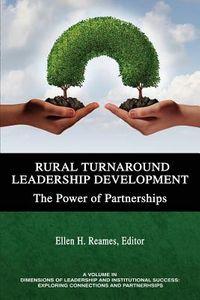 Rural Turnaround Leadership Development