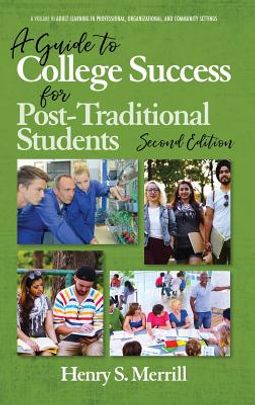 A Guide to College Success for Post-traditional Students