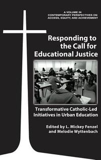 Responding to the Call for Educational Justice