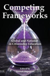 Competing Frameworks
