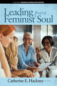 Leading from a Feminist Soul