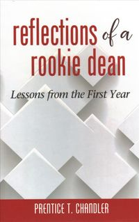 Reflections of a Rookie Dean