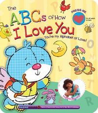 The Abcs of How I Love You