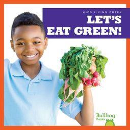 Let's Eat Green!