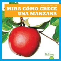Mira c?mo crece una manzana / Watch an Apple Grow