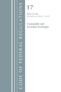 Code of Federal Regulations, Title 17 Commodity and Securities Exchanges 1-40