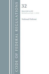 Code of Federal Regulations, Title 32 National Defense 630-699