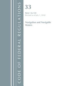 Code of Federal Regulations, Title 33 Navigation and Navigable Waters 1-124