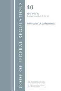 Code of Federal Regulations, Title 40 Protection of the Environment 87-95