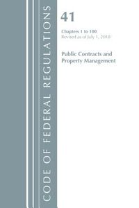 Code of Federal Regulations, Title 41 Public Contracts and Property Management 1-100