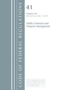 Code of Federal Regulations, Title 41 Public Contracts and Property Management 101