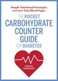 The Pocket Carbohydrate Counter Guide for Diabetes