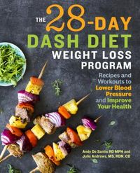 The 28-Day Dash Diet Weight-Loss Program