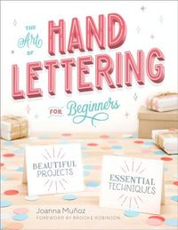 The Art of Hand Lettering for Beginners