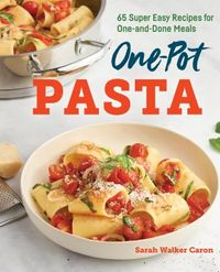 One-Pot Pasta Cookbook