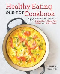 Healthy Eating One-Pot Cookbook