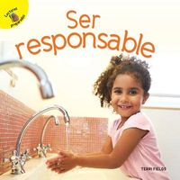 Ser responsible/ Being Responsible