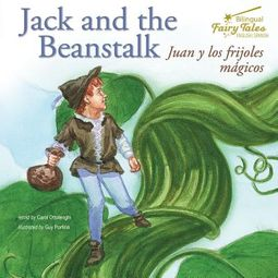 Jack and the Beanstalk / Juan Y Los Frijoles Magicos