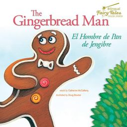 The Gingerbread Man / El Hombre De Pan De Jengibre