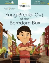 Yong Breaks Out of the Boredom Box