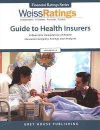 Weiss Ratings' Guide to Health Insurers Spring 2019