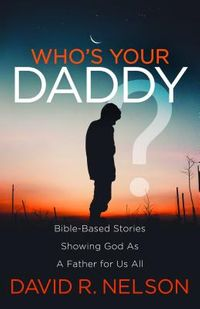 Who?s Your Daddy?