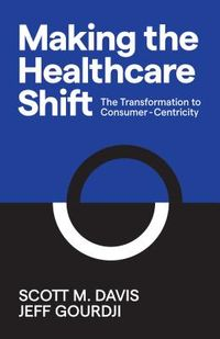 Making the Healthcare Shift
