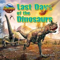 Last Days of the Dinosaurs