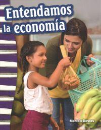 Entendamos La Econom?a / Understanding Economics