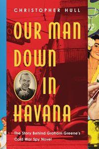 Our Man Down in Havana