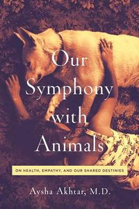 Our Symphony With Animals