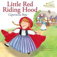 Little Red Riding Hood / Caperucita Roja
