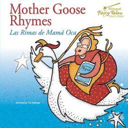 Mother Goose Rhymes / las rimas de mama oca