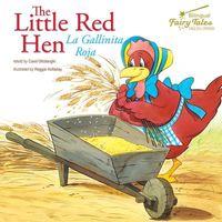 The Little Red Hen / La Gallinita Roja
