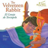 The Velveteen Rabbit / El Conejo De Terciopelo