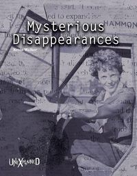 Mysterious Disappearances