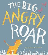 The Big, Angry Roar