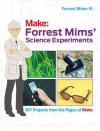 Forrest Mims' Science Experiments