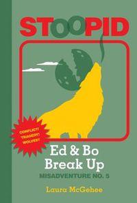 Ed & Bo Break Up
