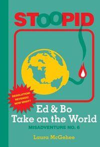 Ed & Bo Take on the World