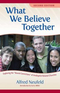 What We Believe Together